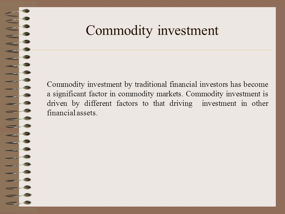 Commodity investment