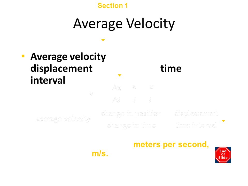 Section 1 Displacement and Velocity