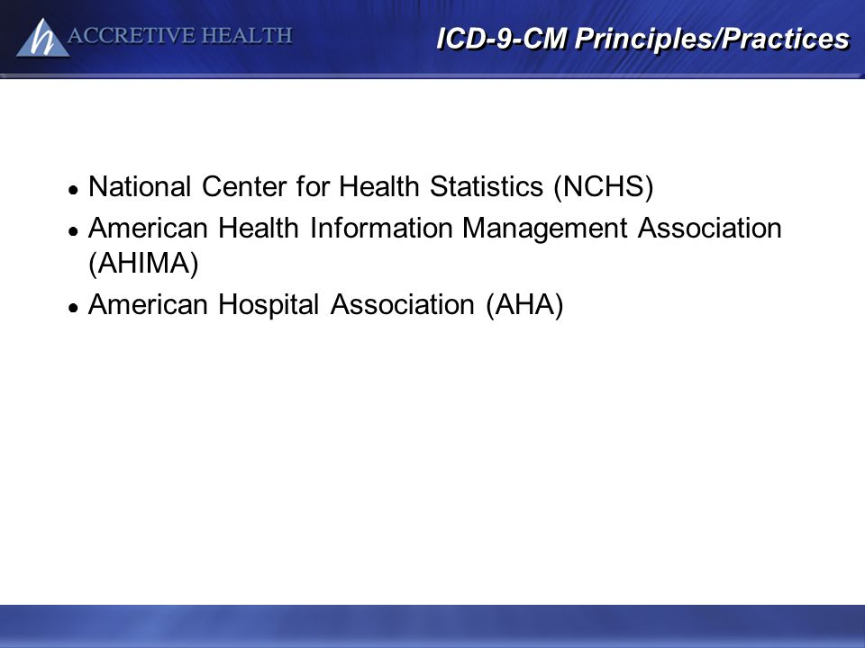 ICD-9-CM Principles/Practices