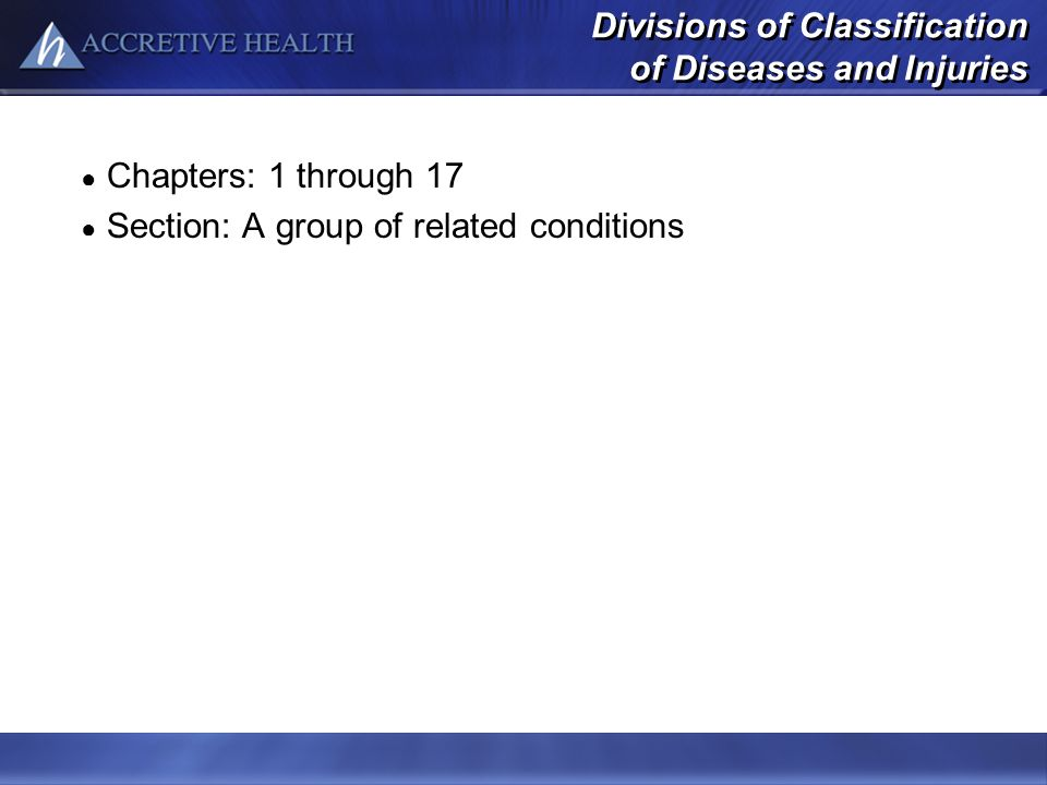 Divisions of Classification of Diseases and Injuries