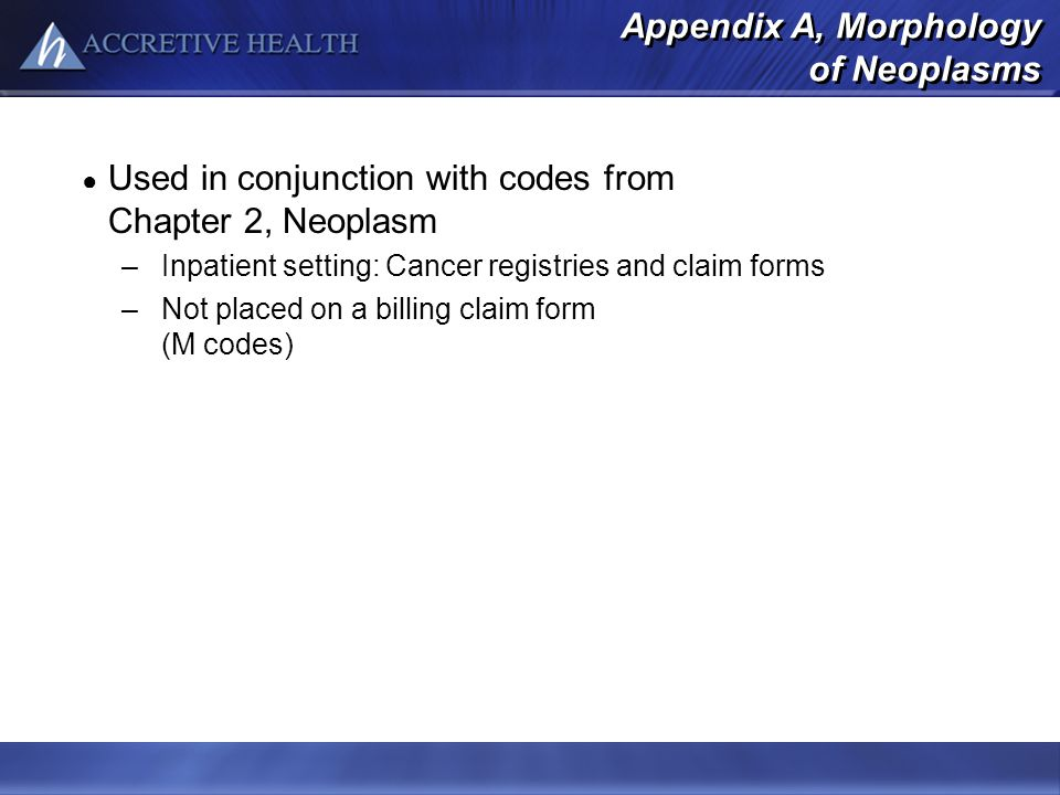 Appendix A, Morphology of Neoplasms