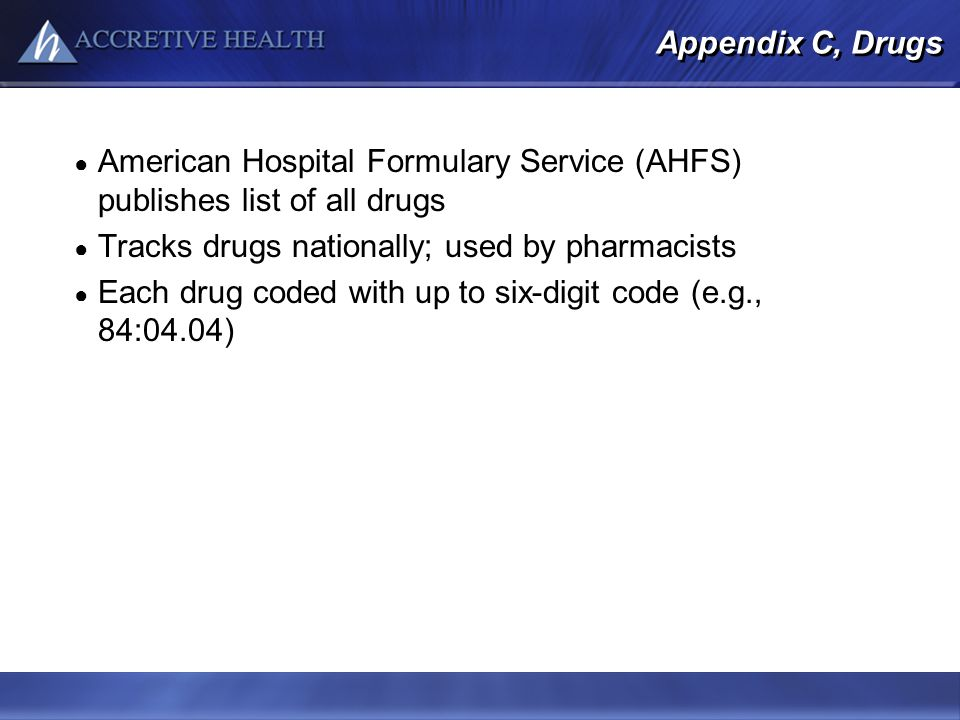 American Hospital Formulary Service (AHFS) publishes list of all drugs