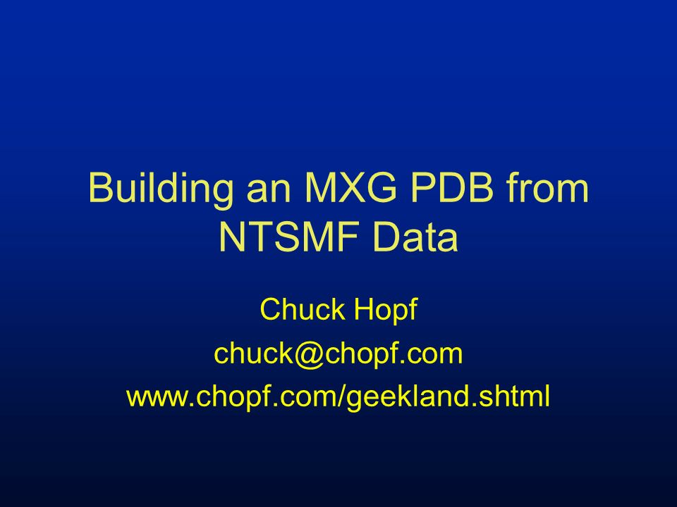 Building an MXG PDB from NTSMF Data