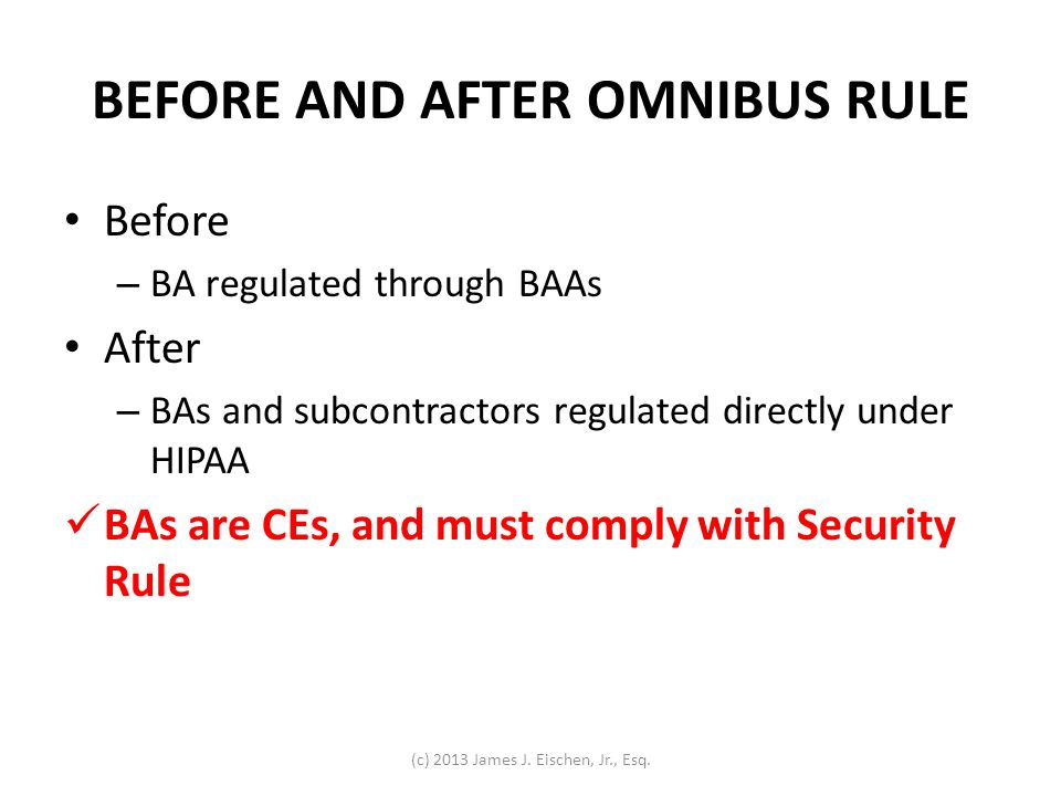 BEFORE AND AFTER OMNIBUS RULE