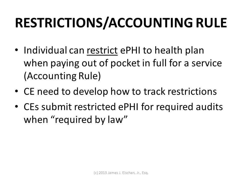RESTRICTIONS/ACCOUNTING RULE