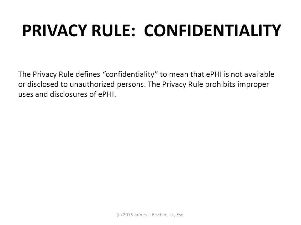 PRIVACY RULE: CONFIDENTIALITY