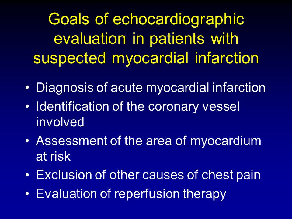 Goals of echocardiographic evaluation in patients with suspected myocardial infarction
