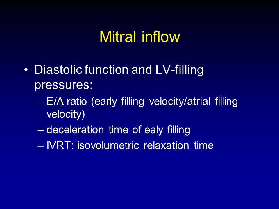 Mitral inflow Diastolic function and LV-filling pressures: