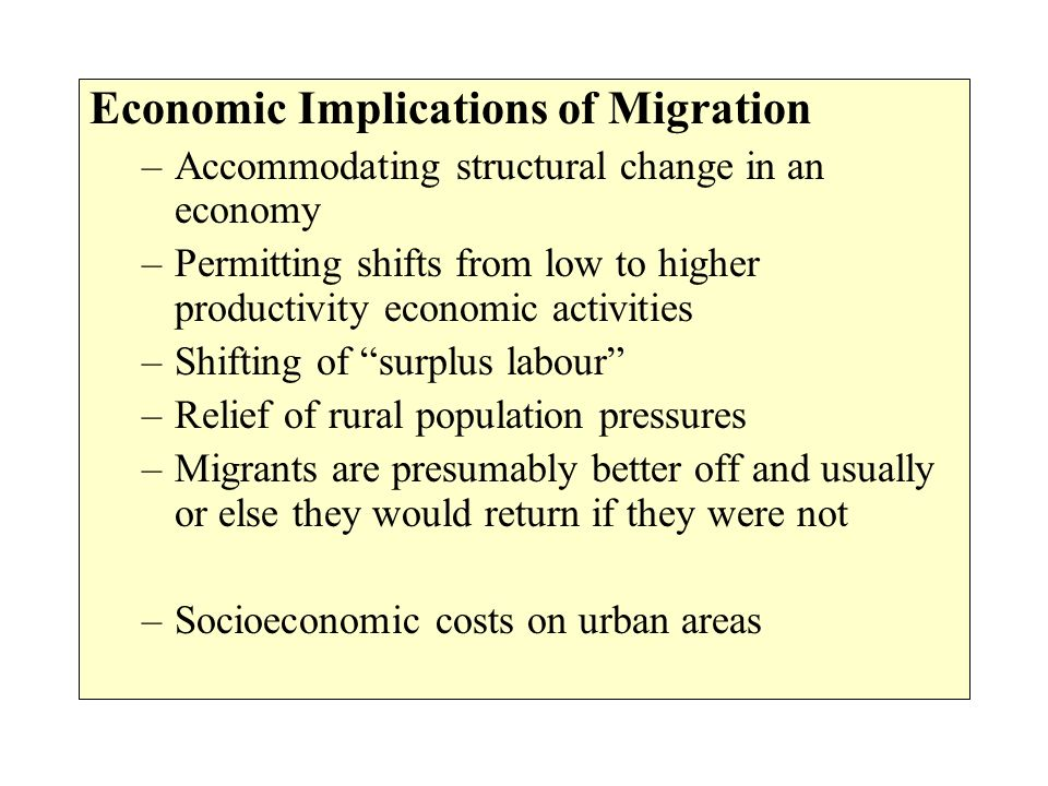 Economic Implications of Migration