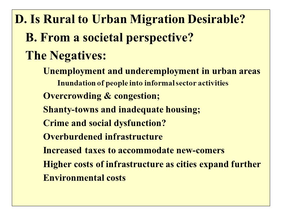 D. Is Rural to Urban Migration Desirable