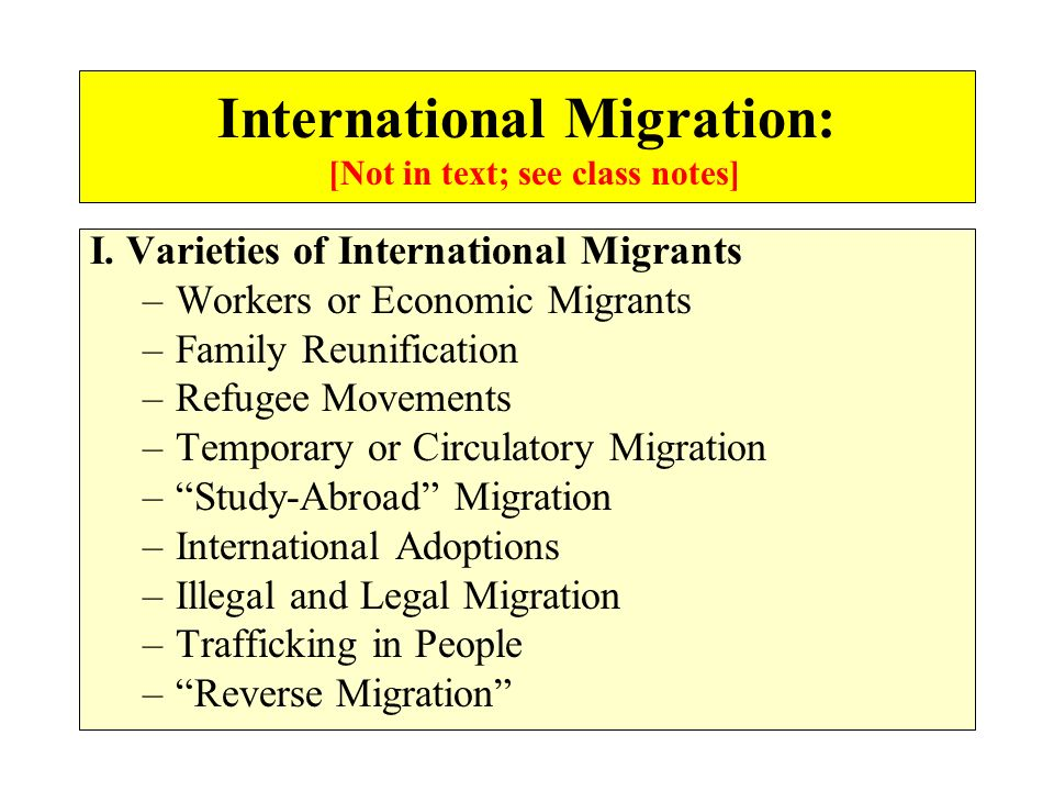 International Migration: [Not in text; see class notes]