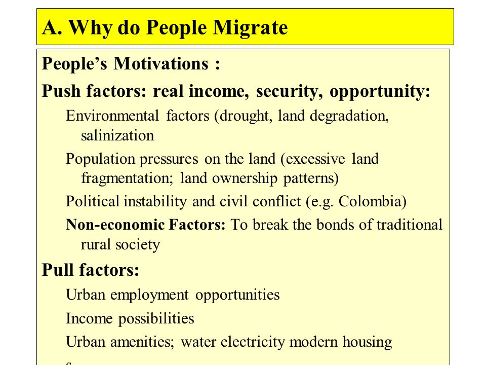 A. Why do People Migrate People's Motivations :