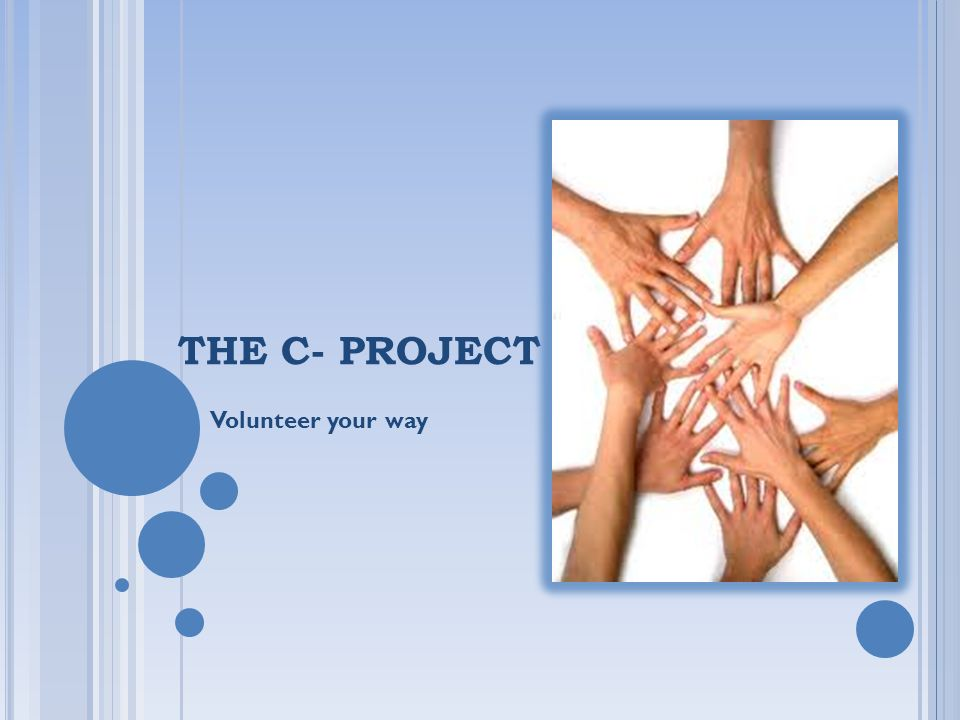 THE C- PROJECT Volunteer your way