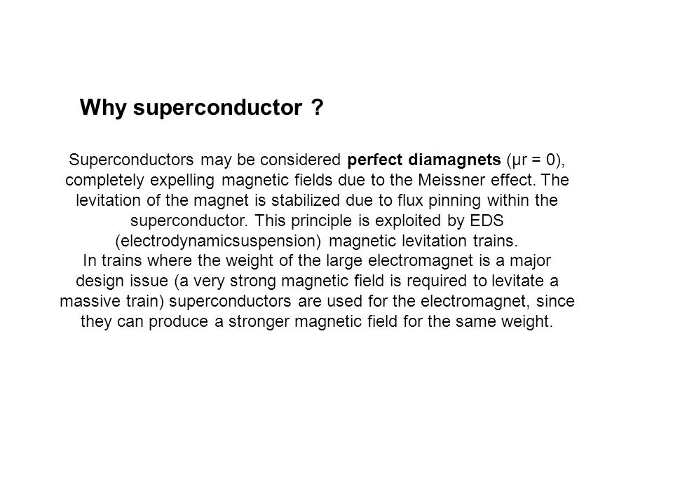 Why superconductor