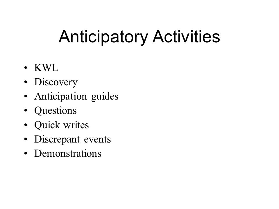 Anticipatory Activities
