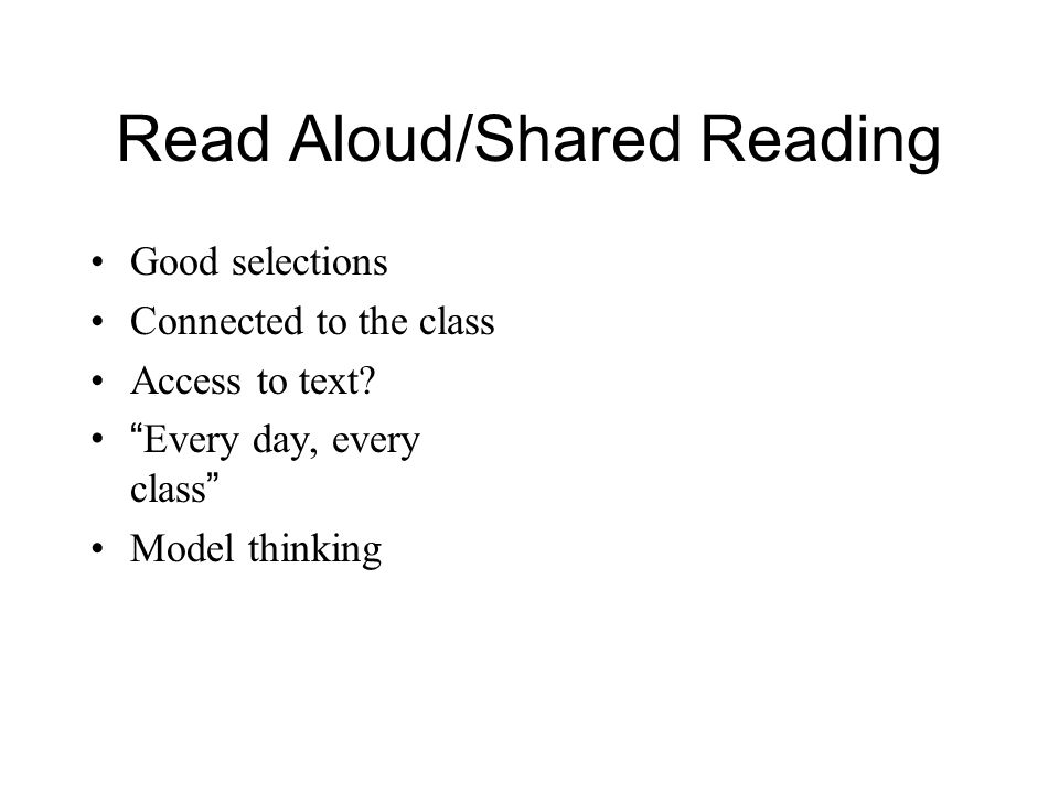 Read Aloud/Shared Reading