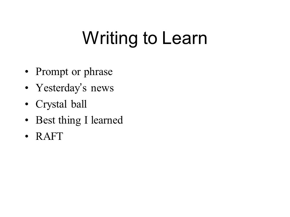 Writing to Learn Prompt or phrase Yesterday's news Crystal ball