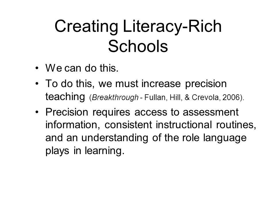 Creating Literacy-Rich Schools