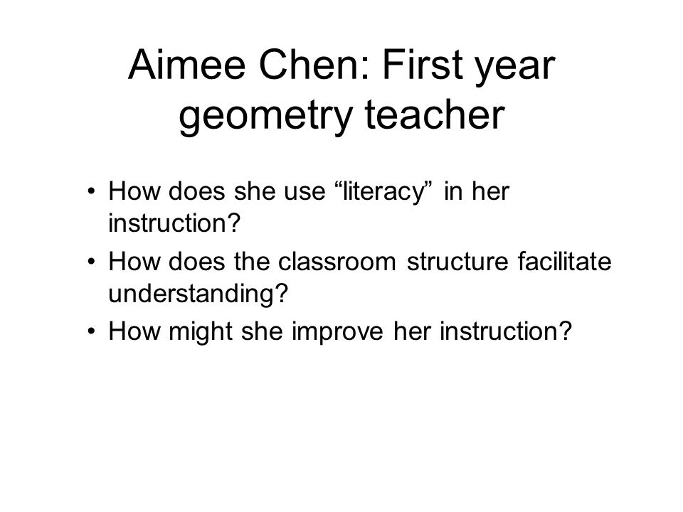 Aimee Chen: First year geometry teacher