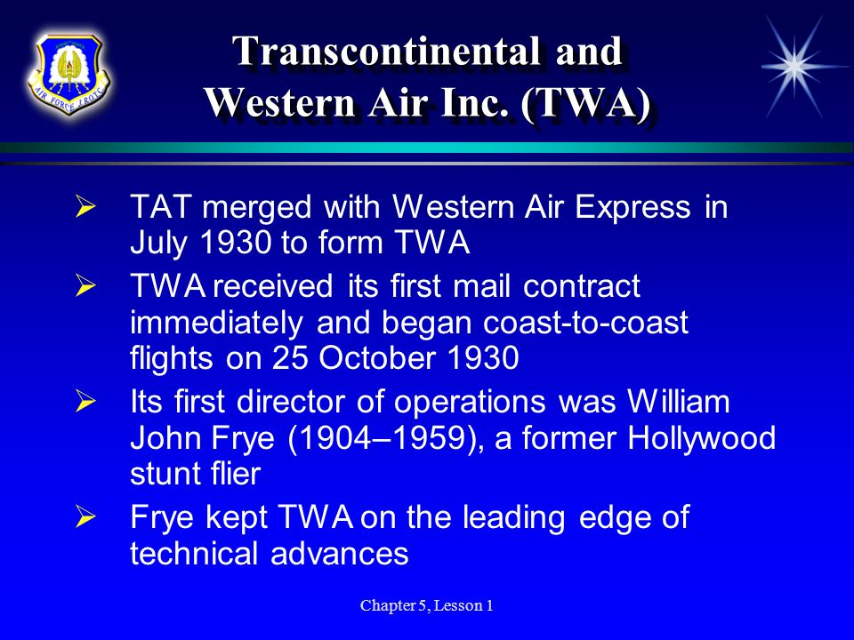 Transcontinental and Western Air Inc. (TWA)