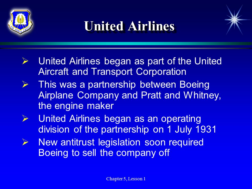 United Airlines United Airlines began as part of the United Aircraft and Transport Corporation.