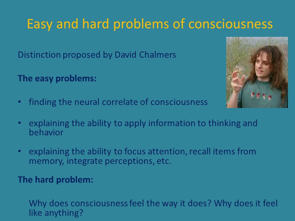 Easy and hard problems of consciousness