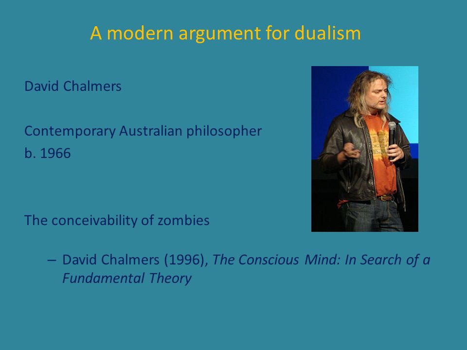 A modern argument for dualism