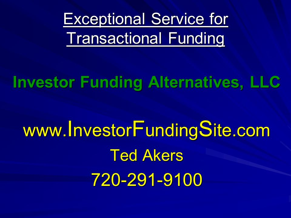 Exceptional Service for Transactional Funding