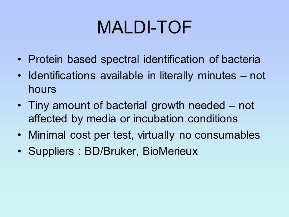 MALDI-TOF Protein based spectral identification of bacteria