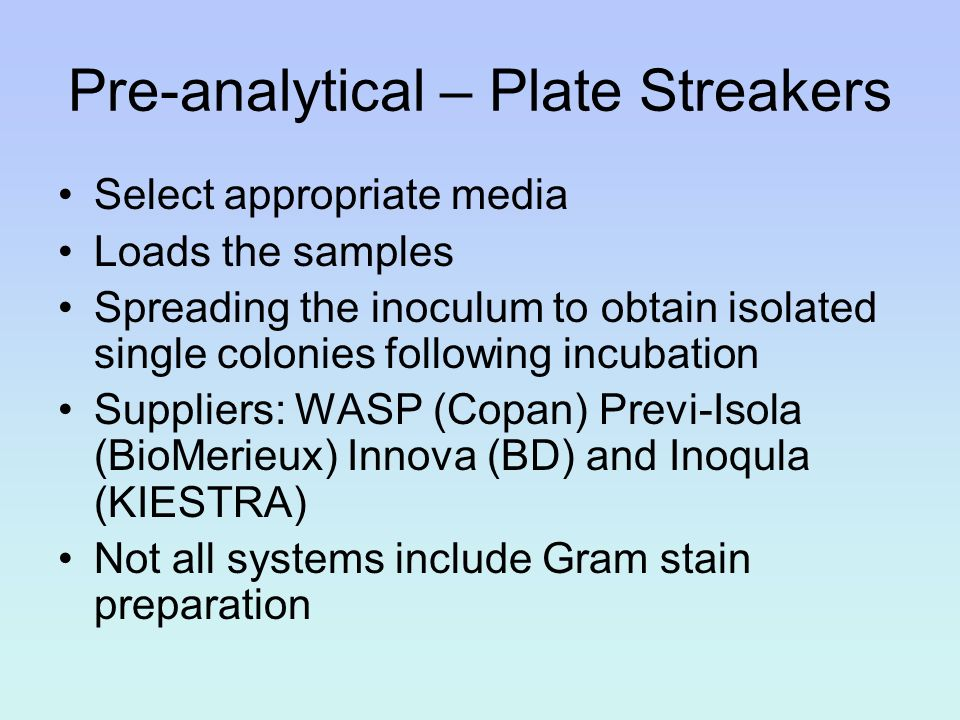 Pre-analytical – Plate Streakers