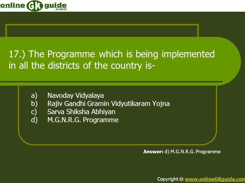 17.) The Programme which is being implemented in all the districts of the country is-