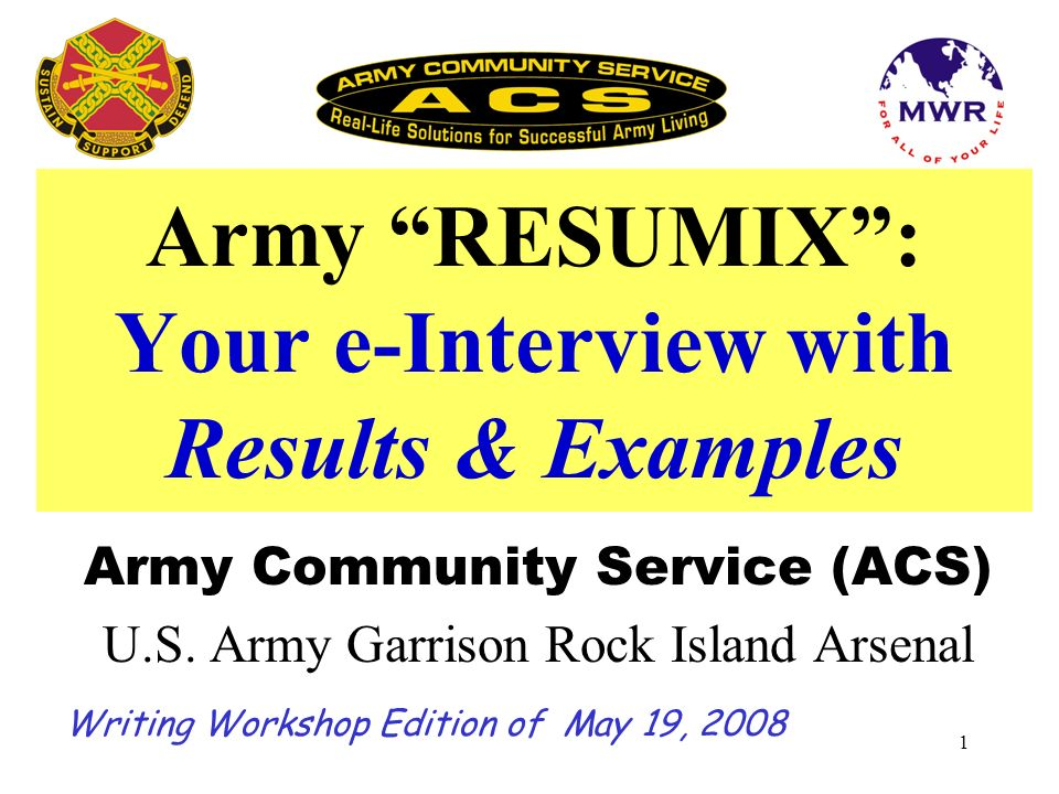 Army RESUMIX : Your e-Interview with Results & Examples