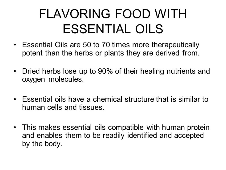 FLAVORING FOOD WITH ESSENTIAL OILS