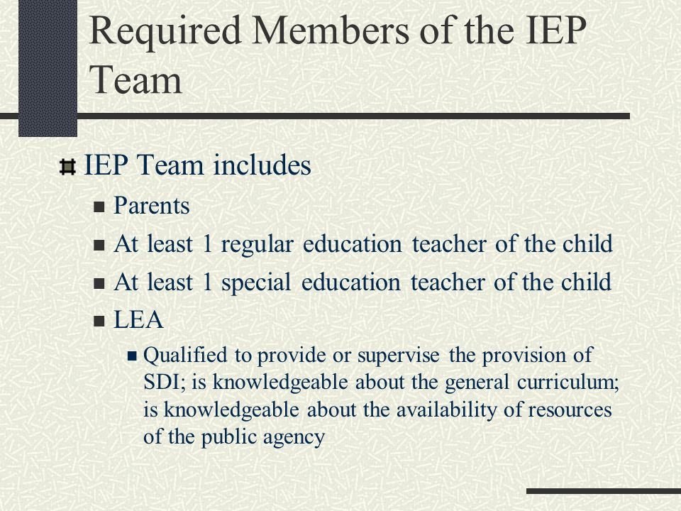 Required Members of the IEP Team