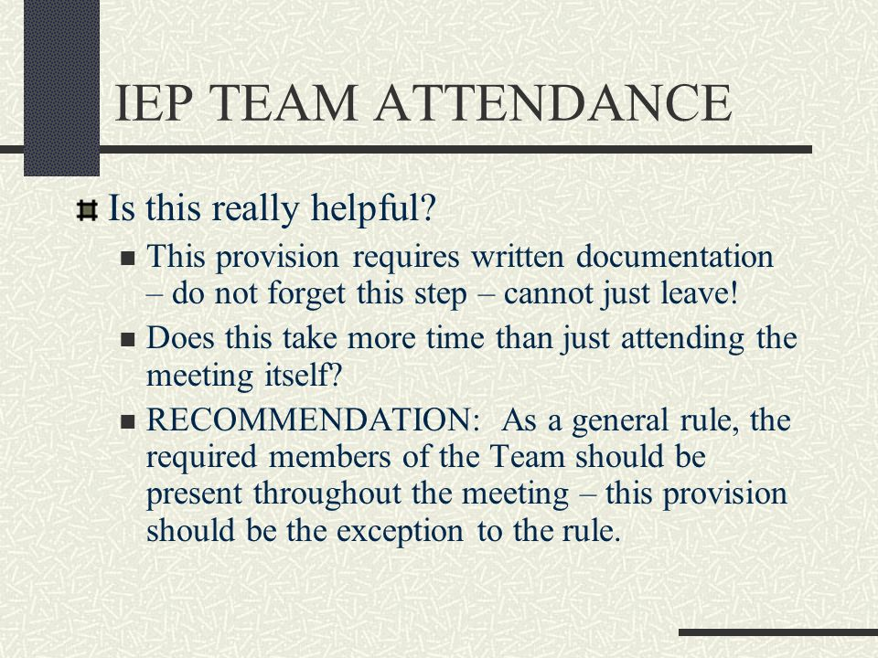 IEP TEAM ATTENDANCE Is this really helpful