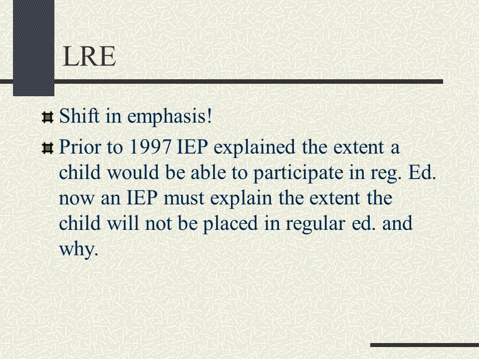 LRE Shift in emphasis!