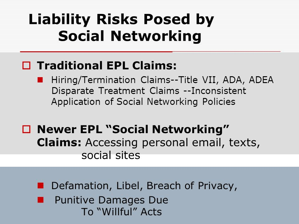 Liability Risks Posed by Social Networking