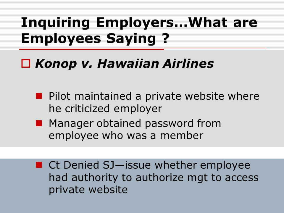 Inquiring Employers…What are Employees Saying