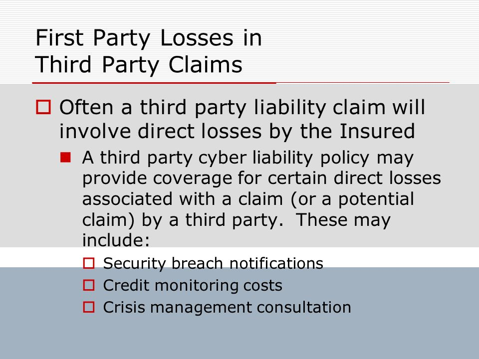 First Party Losses in Third Party Claims