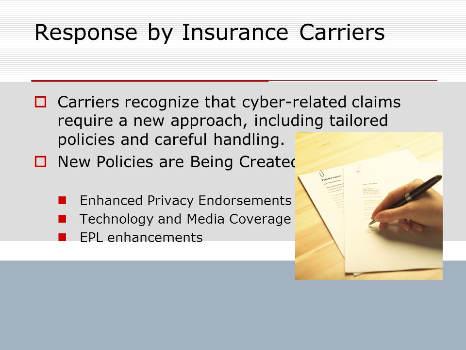 Response by Insurance Carriers