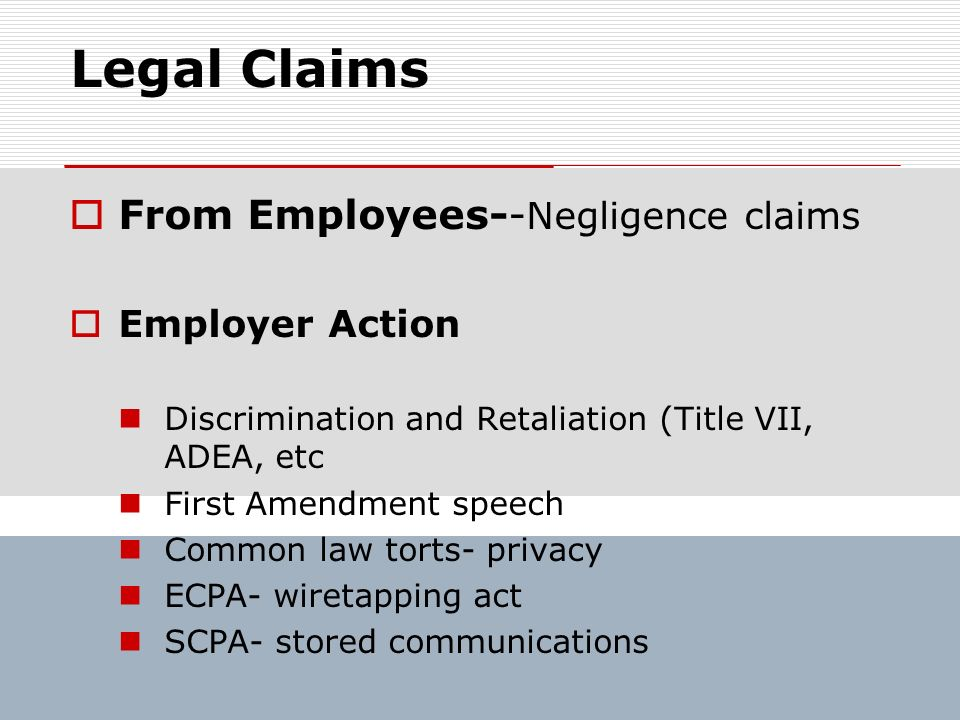 Legal Claims From Employees--Negligence claims Employer Action