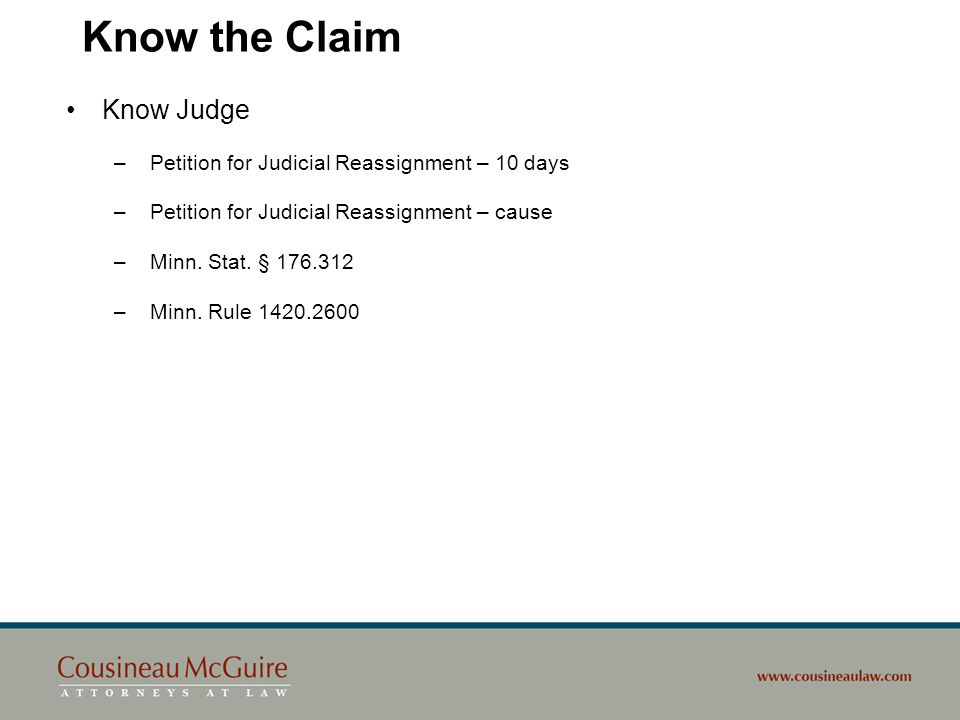 Know the Claim Know Judge Petition for Judicial Reassignment – 10 days