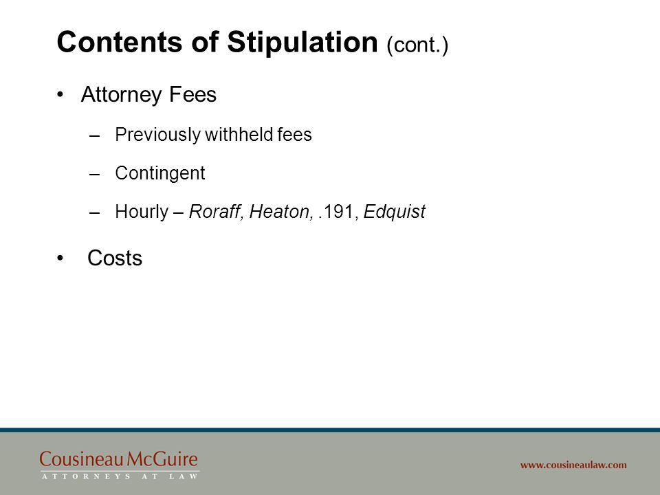 Contents of Stipulation (cont.)