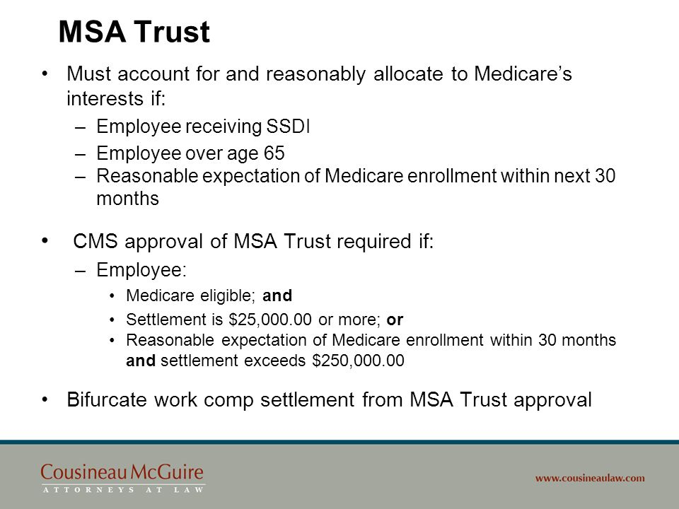 MSA Trust CMS approval of MSA Trust required if: