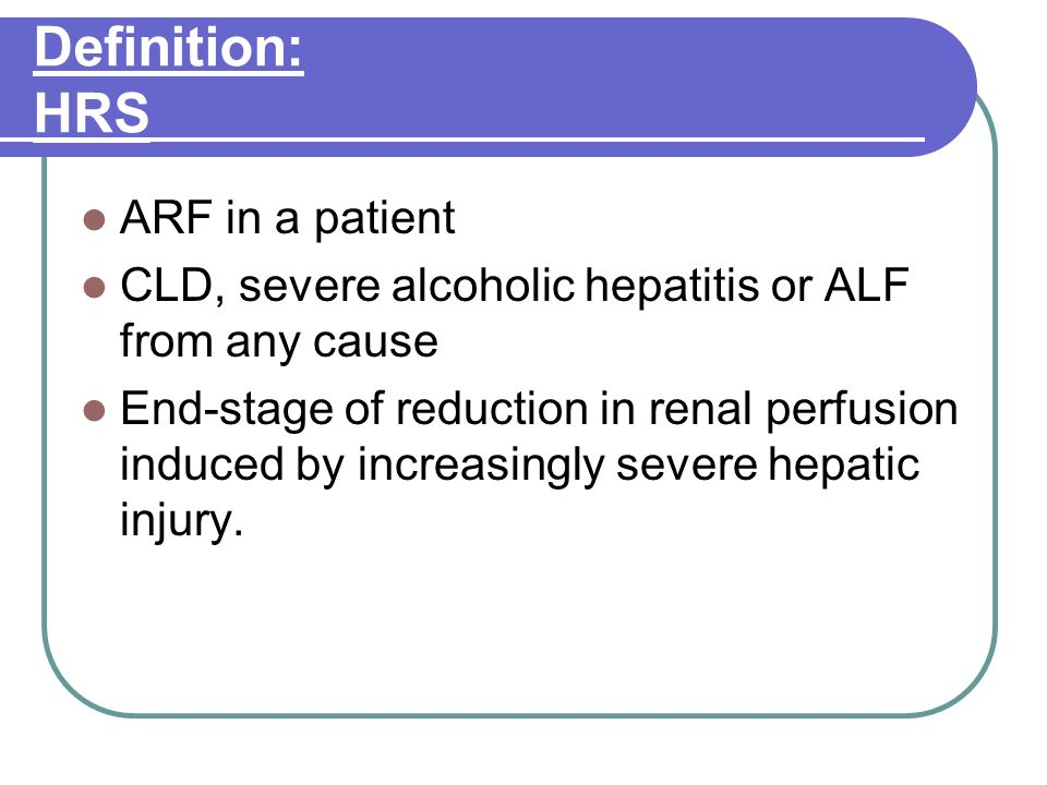 Definition: HRS ARF in a patient