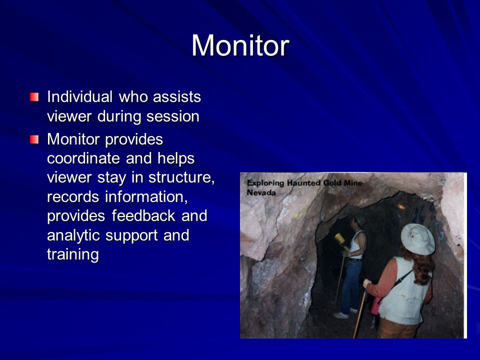 Monitor Individual who assists viewer during session