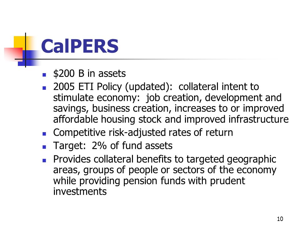 CalPERS $200 B in assets.