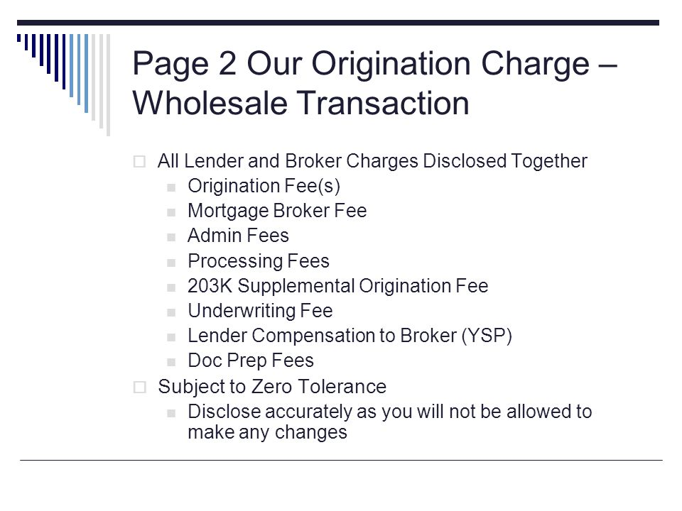 Page 2 Our Origination Charge – Wholesale Transaction