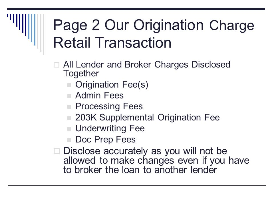 Page 2 Our Origination Charge Retail Transaction