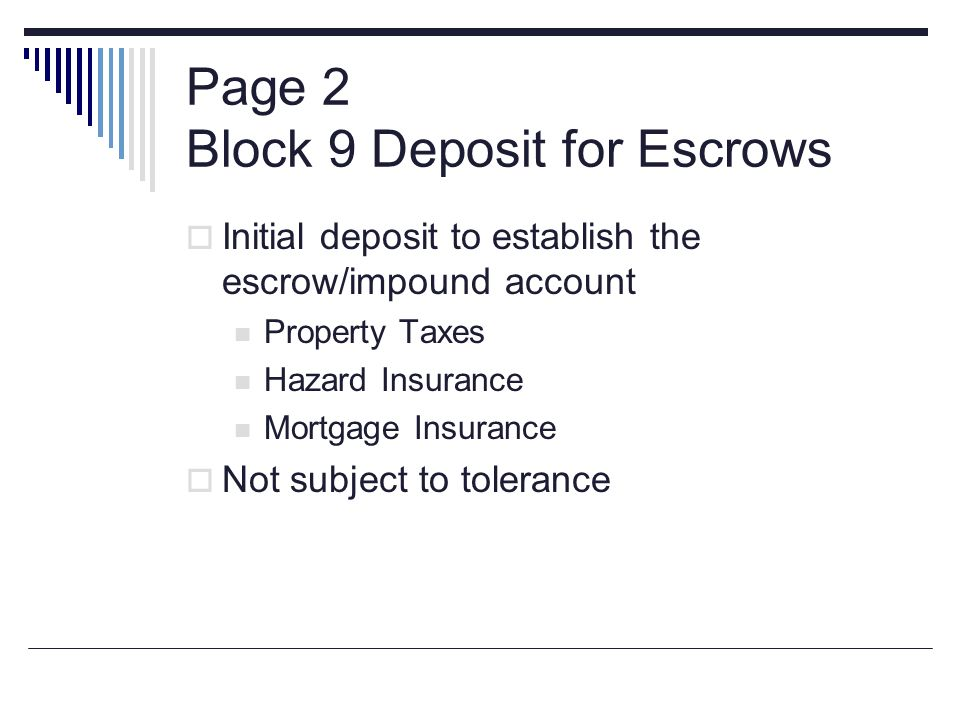 Page 2 Block 9 Deposit for Escrows